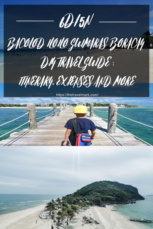 6 Days 5 Night BACOLOD ILOILO GUIMARAS BORACAY DIY TRAVEL GUIDE - The Travel Mark