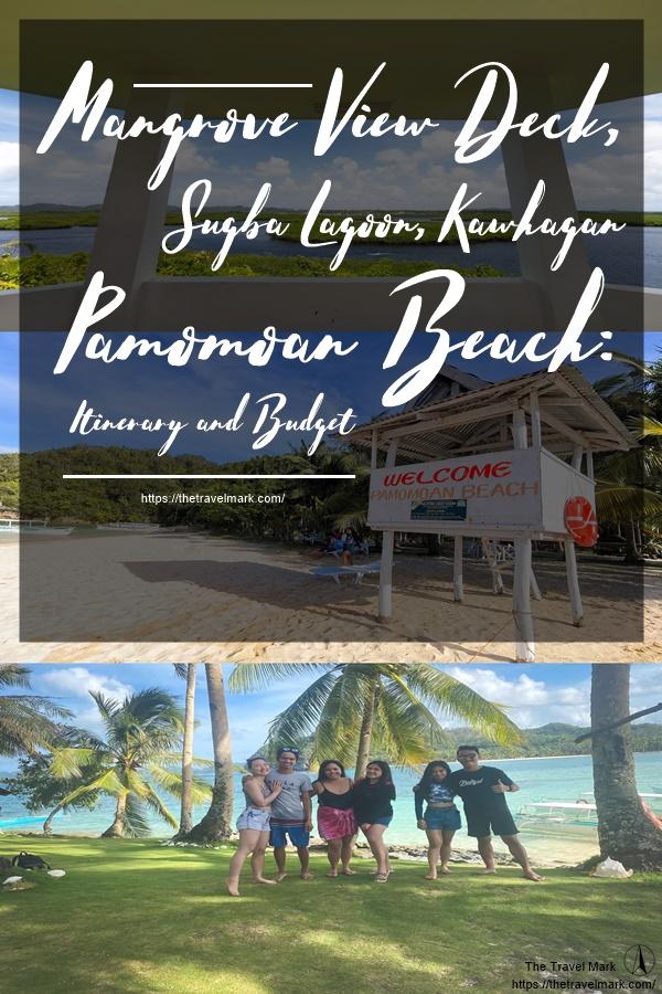 MANGROVE VIEW DECK-SUGBA LAGOON-KAWHAGAN-PAMOMOAN BEACH-Itinerary and Budget
